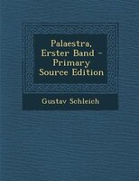 Palaestra, Erster Band - Primary Source Edition
