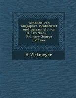 Ameisen von Singapore. Beobachtet und gesammelt von H. Overbeck.  - Primary Source Edition