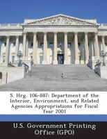 S. Hrg. 106-887: Department of the Interior, Environment, and Related Agencies Appropriations for Fiscal  Year 2001