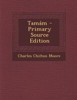 Tamám - Primary Source Edition