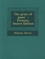 The price of peace  - Primary Source Edition