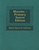 Minutes - Primary Source Edition