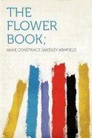 The Flower Book;