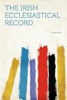The Irish Ecclesiastical Record Volume 20