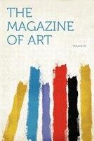 The Magazine Of Art Volume 16