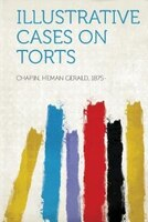 Illustrative Cases On Torts
