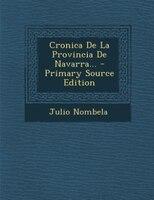 Cronica De La Provincia De Navarra... - Primary Source Edition