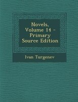 Novels, Volume 14 - Primary Source Edition