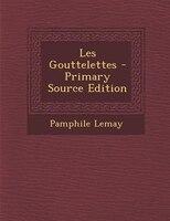 Les Gouttelettes - Primary Source Edition