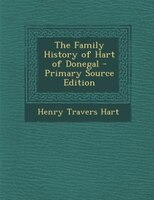 The Family History of Hart of Donegal