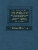 The History Of The United States Of America: From The Adoption Of The Federal Constitution To The End Of The Sixteenth Congress, V