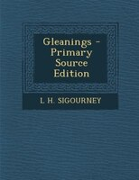 Gleanings - Primary Source Edition