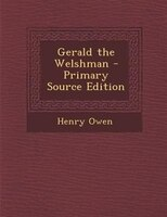 Gerald the Welshman - Primary Source Edition