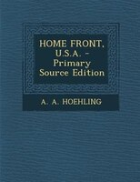 HOME FRONT, U.S.A. - Primary Source Edition