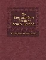 No thoroughfare  - Primary Source Edition