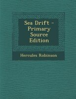 Sea Drift - Primary Source Edition