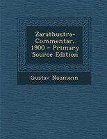 Zarathustra-Commentar, 1900
