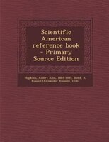 Scientific American reference book - Primary Source Edition