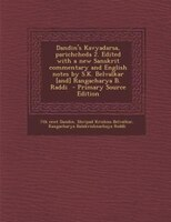 Dandin's Kavyadarsa, Parichcheda 2. Edited With A New Sanskrit Commentary And English Notes By S.k. Belvalkar [and]