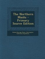 The Northern Maidu - Primary Source Edition