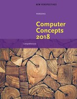 New Perspectives on Computer Concepts 2018, Comprehensive