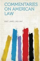 Commentaries On American Law