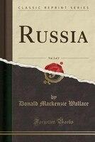Russia, Vol. 2 of 2 (Classic Reprint)