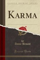 Karma (Classic Reprint)