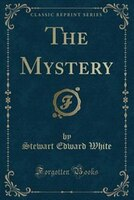 The Mystery (Classic Reprint)