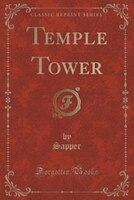 Temple Tower (Classic Reprint)