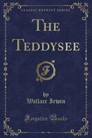 The Teddysee (Classic Reprint)