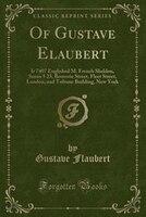 Of Gustave Elaubert: Ir 7407 Englished M. French Sheldon, Saxon 5 23, Bouverie Street, Fleet Street, London, and Tribune