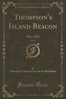 Thompson's Island Beacon, Vol. 25: May, 1921 (Classic Reprint)