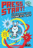 Press Start! #2:  Super Rabbit Boy Powers Up! A Branches Boo