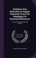Oxidation And Reduction In Organic Chemistry From The Standpoint Of Potential Differences: The System Hydroquinone And Quinone