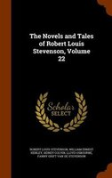 The Novels and Tales of Robert Louis Stevenson, Volume 22