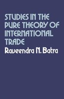 Studies In The Pure Theory Of International Trade