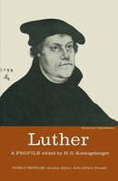 Luther: A Profile