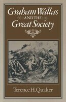 Graham Wallas And The Great Society