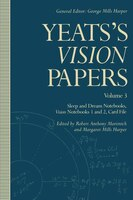 Yeats's Vision Papers: Volume 3: Sleep And Dream Notebooks, Vision Notebooks 1 And 2, Card File