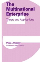 The Multinational Enterprise: Theory And Applications