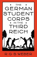 The German Student Corps In The Third Reich