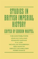 Studies In British Imperial History: Essays In Honour Of A.p. Thornton