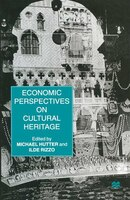 Economic Perspectives On Cultural Heritage