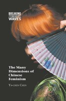 The Many Dimensions Of Chinese Feminism