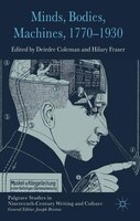 Minds, Bodies, Machines, 1770-1930