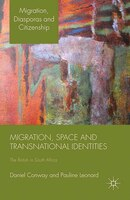 Migration, Space And Transnational Identities: The British In South Africa