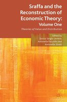 Sraffa And The Reconstruction Of Economic Theory: Volume One: Theories Of Value And Distribution