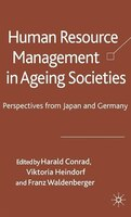 Human Resource Management In Ageing Societies: Perspectives From Japan And Germany