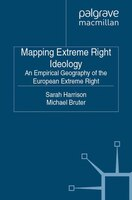 Mapping Extreme Right Ideology: An Empirical Geography Of The European Extreme Right